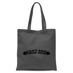 Can't Ban These Guns Tote Bag - Grey