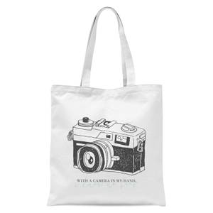 With A Camera In My Hand, I Know No Fear Tote Bag - White