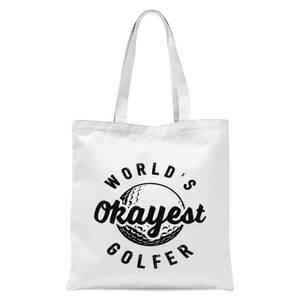 World's Okayest Golfer Tote Bag - White