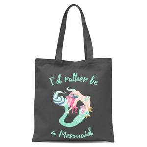 International Women's Day I'd Rather Be A Mermaid Tote Bag - Grey