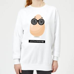 You're A Funny Egg Women's Sweatshirt - White