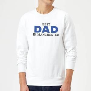 Best Dad In Manchester Sweatshirt - White