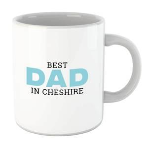 Best Dad In Cheshire Mug