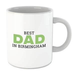 Best Dad In Birmingham Mug