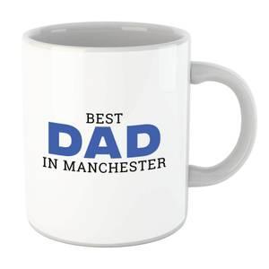 Best Dad In Manchester Mug