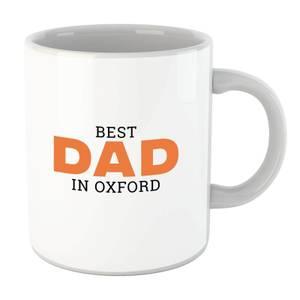 Best Dad In Oxford Mug