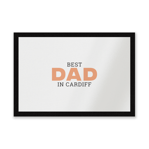 Best Dad In Cardiff Entrance Mat