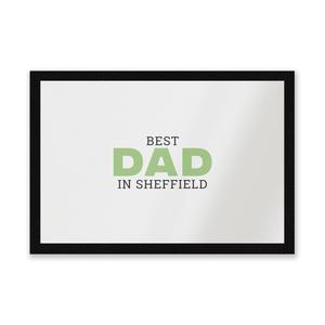 Best Dad In Sheffield Entrance Mat