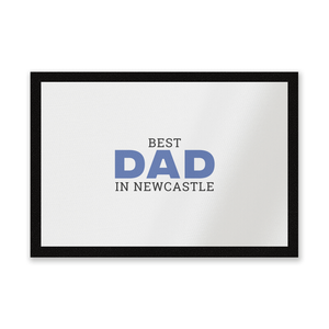 Best Dad In Newcastle Entrance Mat