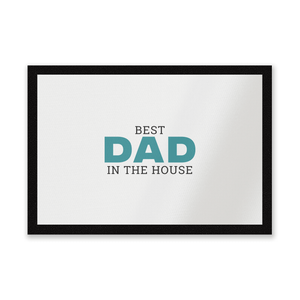 Best Dad In The House Entrance Mat