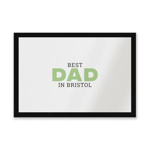 Best Dad In Bristol Entrance Mat