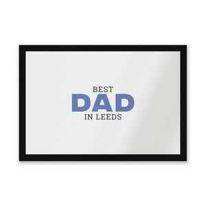 Best Dad In Leeds Entrance Mat