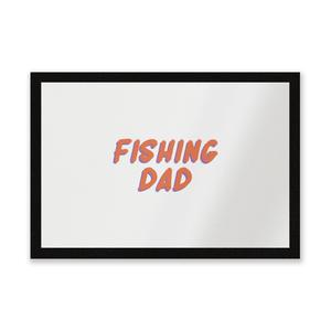 Fishing Dad Entrance Mat