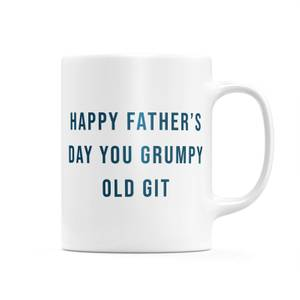 Happy Father's Day You Grumpy Old Git Mug