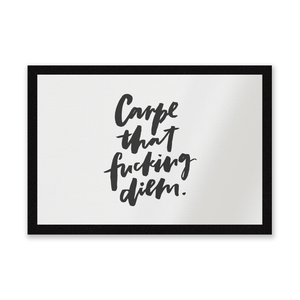 Carpe That F*cking Diem Entrance Mat