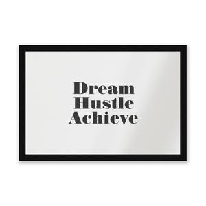 Dream Hustle Achieve Entrance Mat