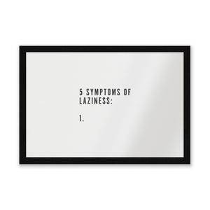 5 Symptoms Of Laziness Entrance Mat
