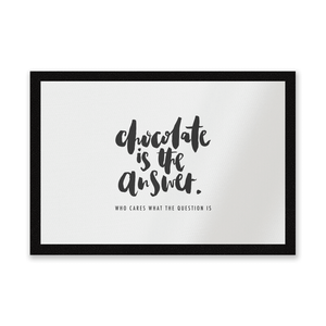 Chocolate Is The Answer Entrance Mat