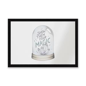 Show Them Your Magic Entrance Mat