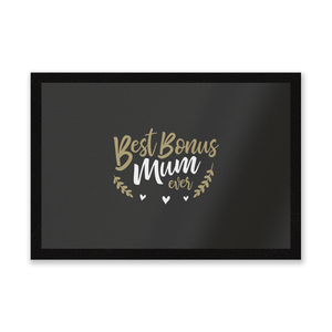 Best Bonus Mum Ever Entrance Mat