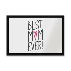 Best Mum Ever Entrance Mat