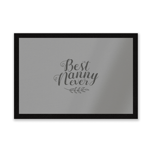 Best Nanny Ever Entrance Mat