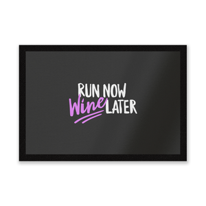 Run Now WIne Later Entrance Mat