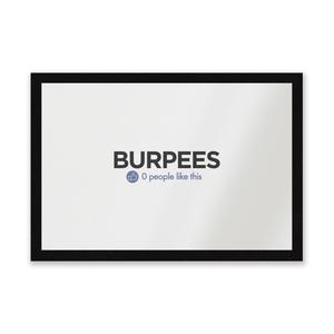 Nobody Likes Burpees Entrance Mat