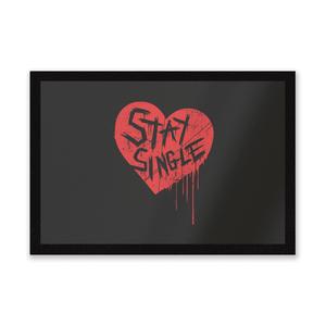 Stay Single Entrance Mat