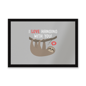 I Love Hanging With You Entrance Mat