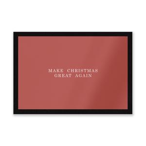Make Christmas Great Again Entrance Mat