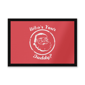 Who's Your Daddy? Entrance Mat