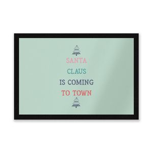 Santa Claus Is Coming To Town Entrance Mat