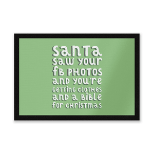 Santa Saw Your FB Photos Entrance Mat