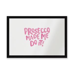 Prosecco Made Me Do It Entrance Mat