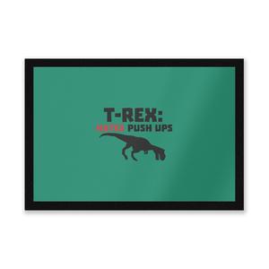 T-Rex Hates Pushups Entrance Mat