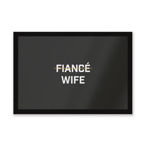 Fiance Wife Entrance Mat