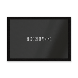 Bride In Training Entrance Mat