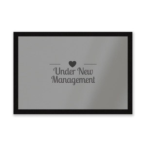 Under New Management Entrance Mat