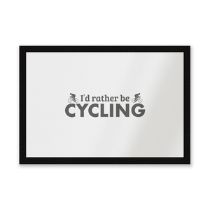 I'd Rather Be Cycling Entrance Mat