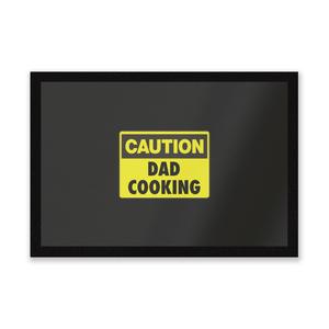 Caution Dad Cooking Entrance Mat
