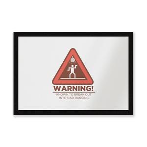 Warning Dad Dancing Entrance Mat