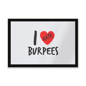 I Hate Burpees Entrance Mat