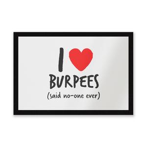 I Love Burpees Entrance Mat