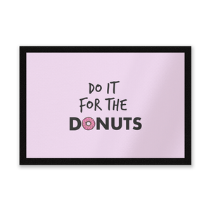 Do It For Donuts Entrance Mat