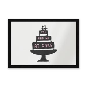 You Had Me At Cake Entrance Mat