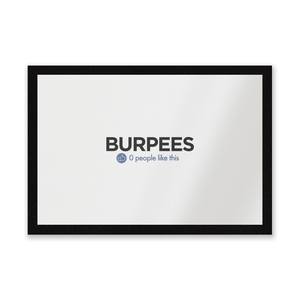 No One Likes Burpees Entrance Mat