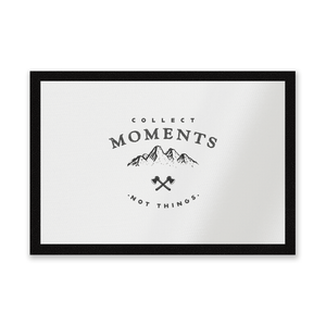 Collect Moments, Not Things Entrance Mat