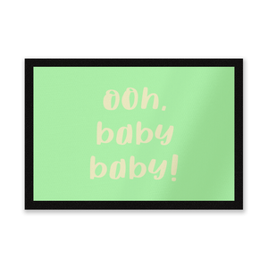 Ooh Baby Baby! Entrance Mat