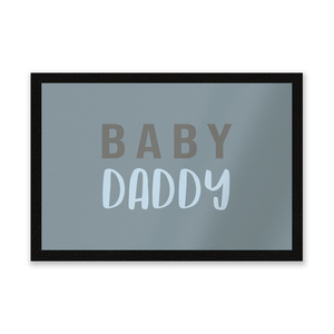 Baby Daddy Entrance Mat